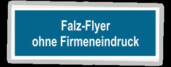 Falz-Flyer OHNE Firmeneindruck