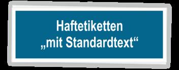 Haftetiketten mit Standardtext